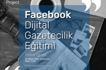 Facebook Dijital Gazetecilik Online Eğitimi Sürüyor