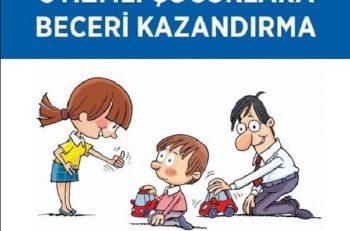 """""""Otizmli Çocuklara Beceri Kazandırma Kitabı"""" Güncellenerek Yayınladı"""