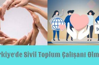 Türkiye'de Sivil Toplum Çalışanı Olmak (1) <br>Düzenleme, Örgütlenme ve Dayanışma İhtiyacı!