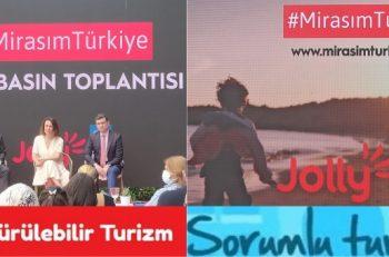 """""""Mirasım Türkiye"""" Herkesi Sürdürülebilir Turizme Katkı Sunmaya Davet Ediyor"""