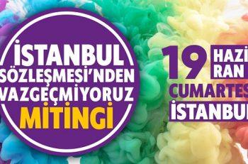 Büyük Kadın Mitingi 19 Haziran'da İstanbul'da Yapılacak