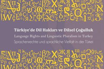 Dil Hakları ve Dilsel Çoğulluk Kitabı Yayınlandı