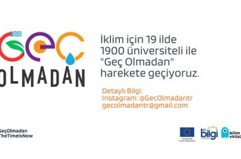 'Geç Olmadan' İklim Elçileri Programı Bursa, Kocaeli ve Antalya'da!