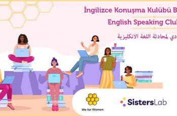 Kadınlar İçin İngilizce Konuşma Kulübü Kayıtları Başladı