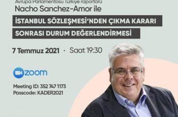 İstanbul Sözleşmesi'nden Çıkma Kararı Sonrası Durum Değerlendirmesi Söyleşine Davetlisiniz