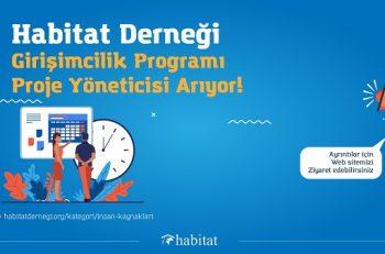 Habitat Derneği Girişimcilik Programı Proje Yöneticisi Arıyor